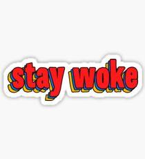 Stay Woke - Funny Meme Sticker T-Shirt Pillow Sticker