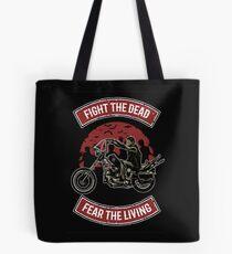 Fight The Dead Tote Bag