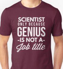 Scientist Genius Unisex T-Shirt