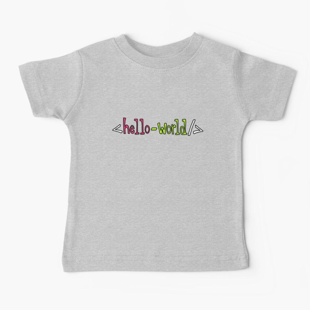 Hello World Geeky Pun Baby T-Shirt