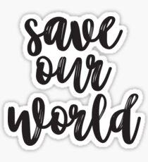 Save Our World Sticker