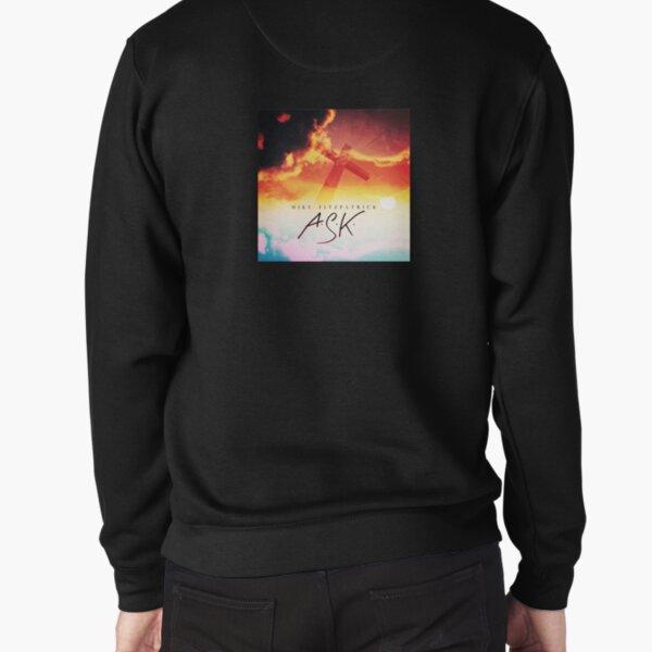 A.S.K. Pullover Sweatshirt