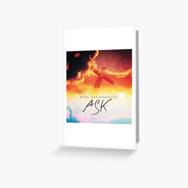 A.S.K. Greeting Card