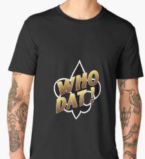 Who Dat New Orleans Fleur De Lis Men's Premium T-Shirt