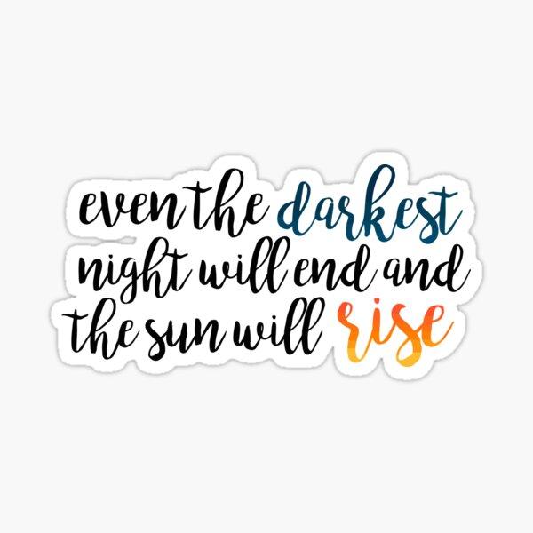 the sun will rise - les mis Sticker