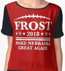 scott frost shirt - Frost '18 - Make Nebraska Great Again Women's Chiffon Top