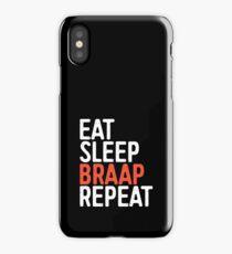 Eat Sleep Braap Repeat iPhone Case/Skin
