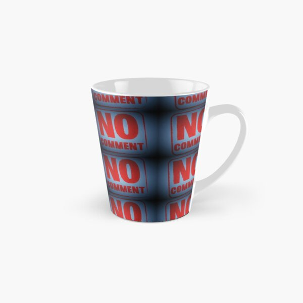 "Tony DuPuis ""No Comment""  Tall Mug"