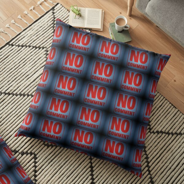"Tony DuPuis ""No Comment""  Floor Pillow"