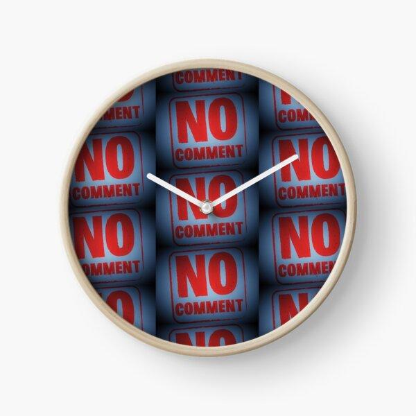 """Tony DuPuis """"No Comment""""  Clock"""