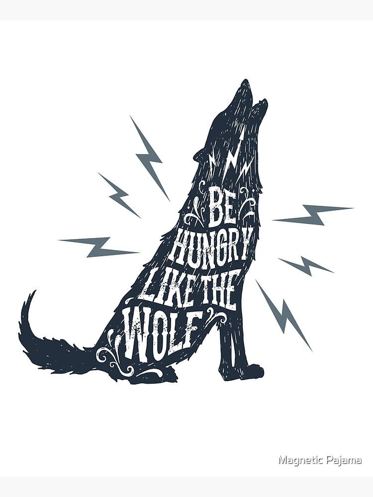 Be Hungry Like the Wolf by MagneticMama
