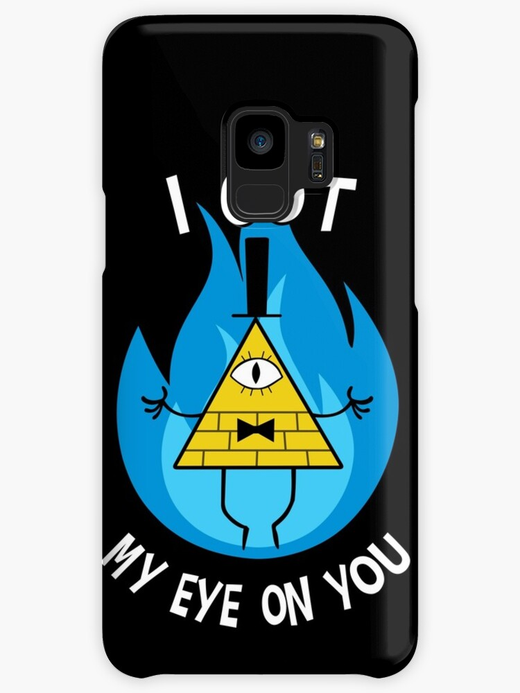 I Got My Eye On You Bill Cipher Gravity Falls Cases Skins For