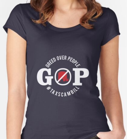GOP Greed Over People Women's Fitted Scoop T-Shirt