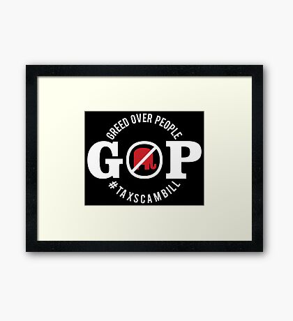 GOP Greed Over People Framed Print