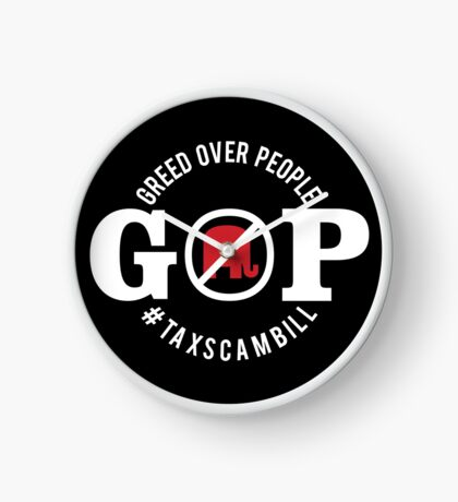 GOP Greed Over People Clock