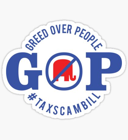 GOP Greed Over People Sticker