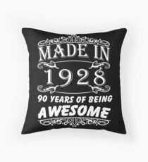 Special Gift For 90th Birthday - Made in 1928 Awesome Birthday Gift Throw Pillow