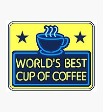"""""""World's Best Cup of Coffee"""" - as seen on """"Elf"""" Photographic Print"""