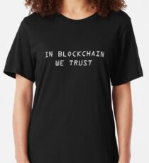 In Blockchain We Trust Cryptocurrency Bitcoin Ethereum Logo Slim Fit T-Shirt