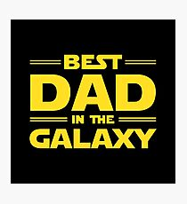 Best Dad in The Galaxy Photographic Print