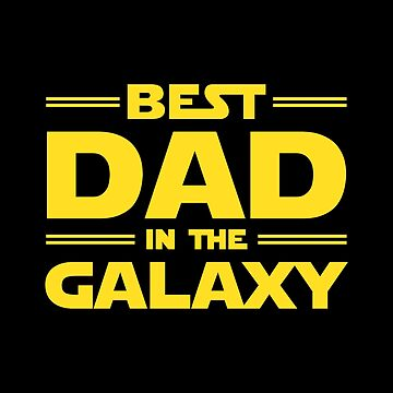 Best Dad in The Galaxy by redscarf