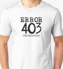 Error 403. Forbidden. T-Shirt