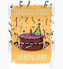 Congratulations on being born Poster