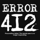 Error 412. Precondition failed.  by FrontierMM