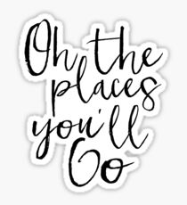 Oh The Places You'll Go,Travel Poster,Travel Gift,Kids Room Decor,Kids Gift,Nursery Wall Art,Child Decor,Quote Prints Sticker