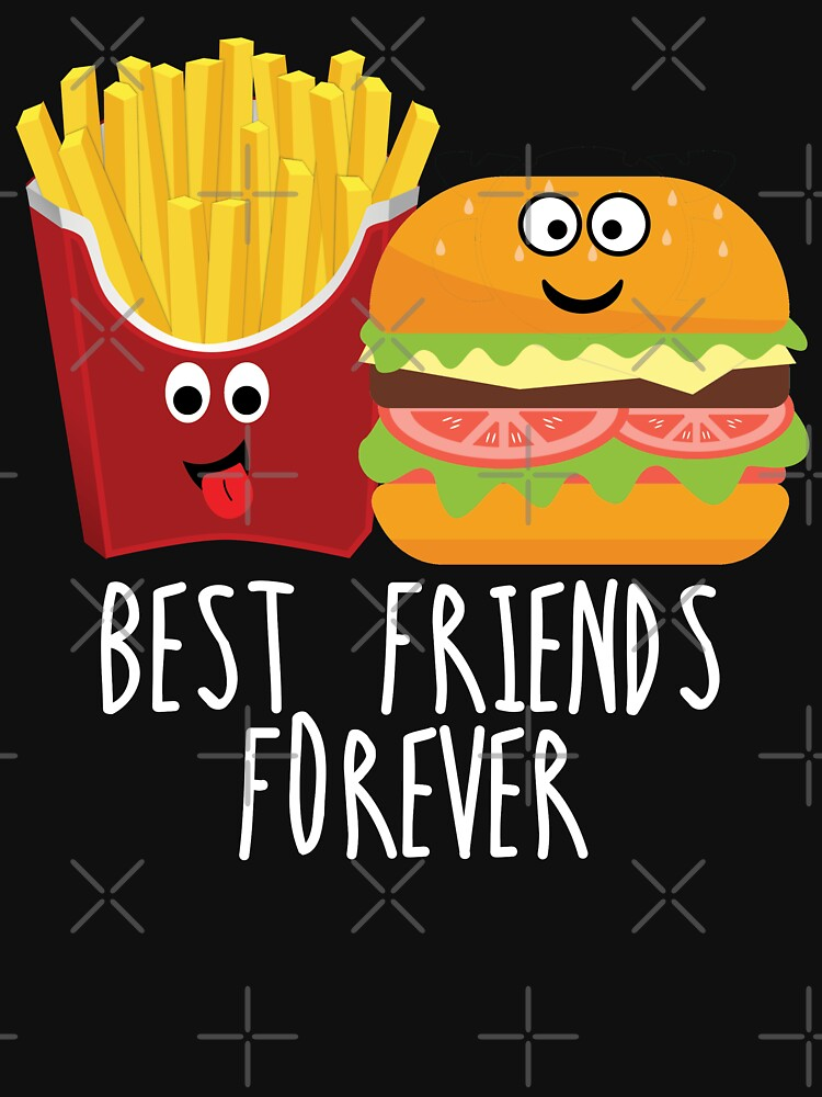 Fries Burger Pommes Best Friends Forever by g3nzoshirts
