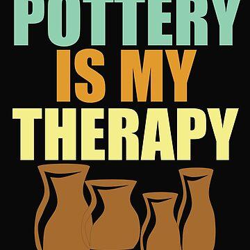 Diseño divertido de la cerámica - la cerámica es mi terapia de kudostees