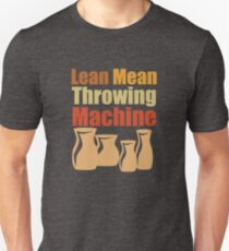 Pottery Funny Design - Lean Mean Throwing Machine T-Shirt