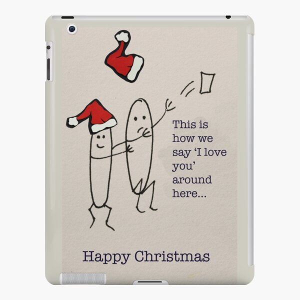 This is how we say I love you around here... iPad Snap Case
