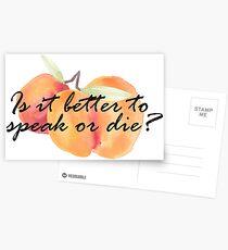 Is it better to speak or die? Postcards