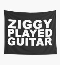 ZIGGY PLAYED GUITAR #B/W Wall Tapestry