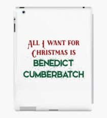 All I want for Christmas is Benedict Cumberbatch iPad Case/Skin