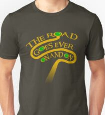 The Road Goes Ever On And On Unisex T-Shirt