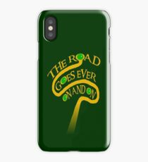 The Road Goes Ever On And On iPhone Case