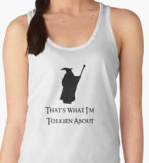 That's What I'm Tolkien About Women's Tank Top