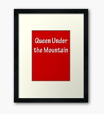 Queen Under the Mountain - White Framed Print