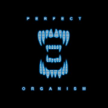Perfect Organism by CCCDesign