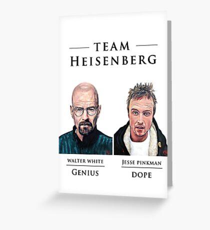 Team Heisenberg Greeting Card