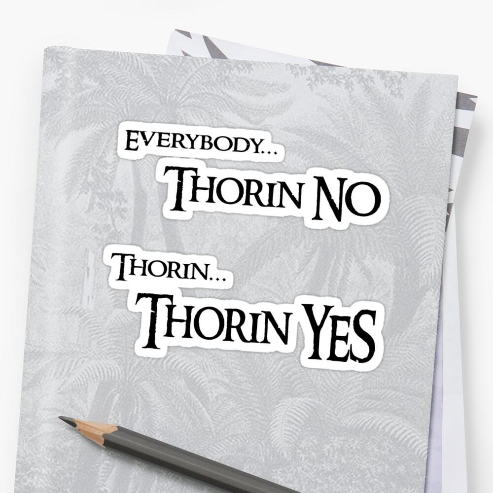 Thorin NEIN, Thorin JA Sticker