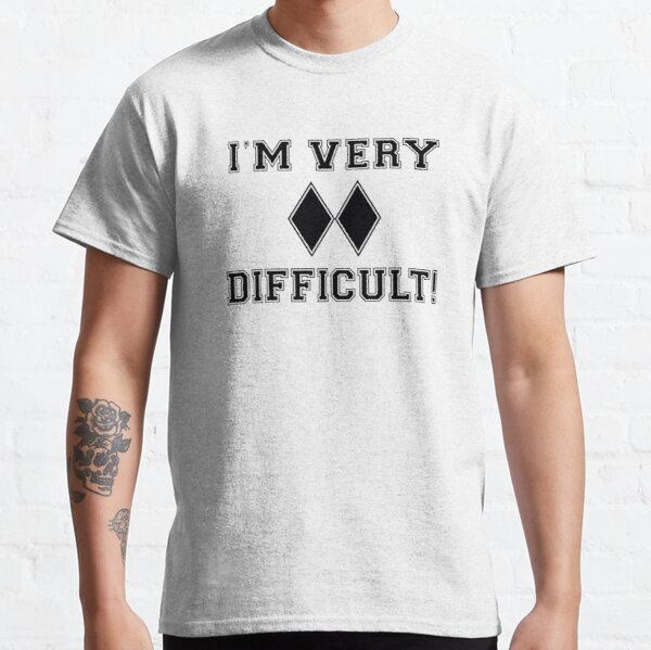 Skiing I'm Very Difficult Double Black Diamond Classic T-Shirt