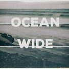 Ocean Wide by Conundrum Arts