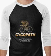 Cycopath Funny Cycling Lover Gift T-Shirt
