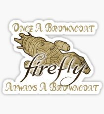 Browncoats Unite!! Sticker
