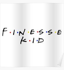 Finesse Kid Poster