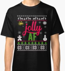 Jolly AF Ugly Christmas Sweater Classic T-Shirt