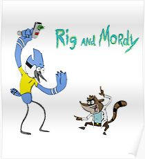 Regular Show- Rig and Mordy Poster